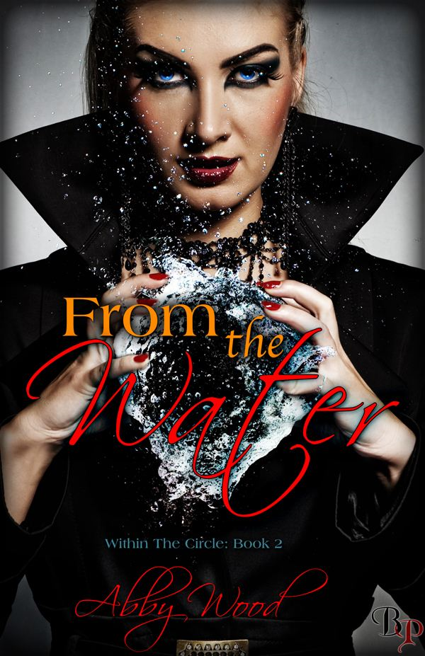 From the Water:Within the Circle, Book 2