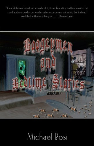 Boogeymen and Bedtime Stories By: Michael Bosi