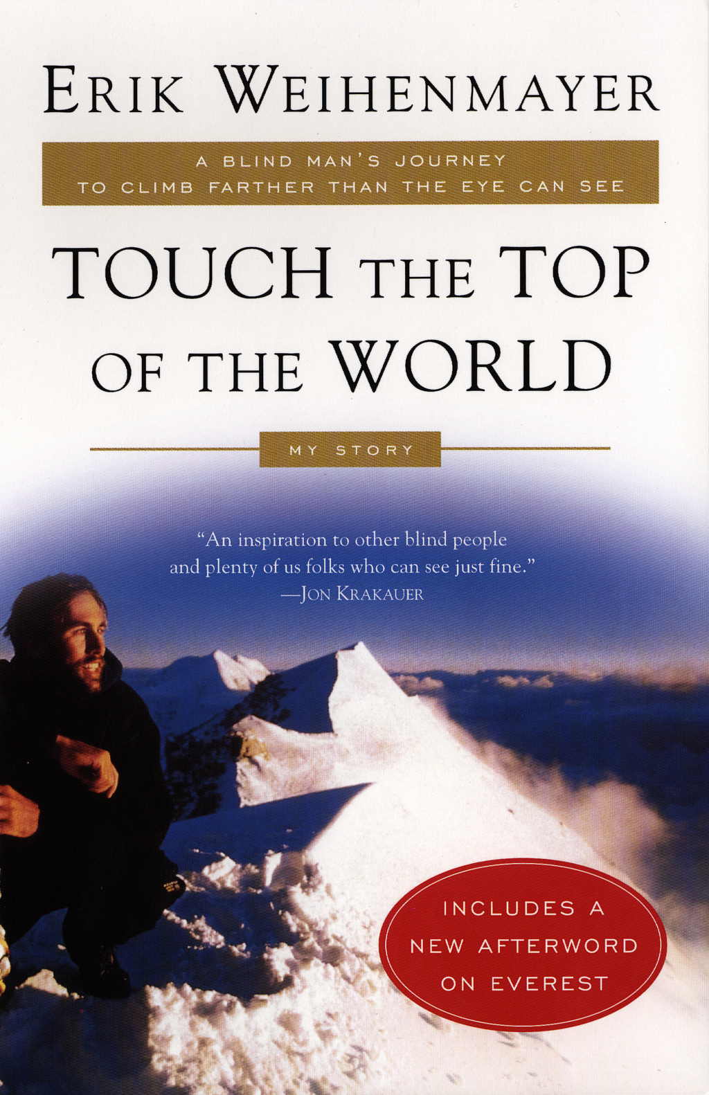 Touch the Top of the World By: Erik Weihenmayer