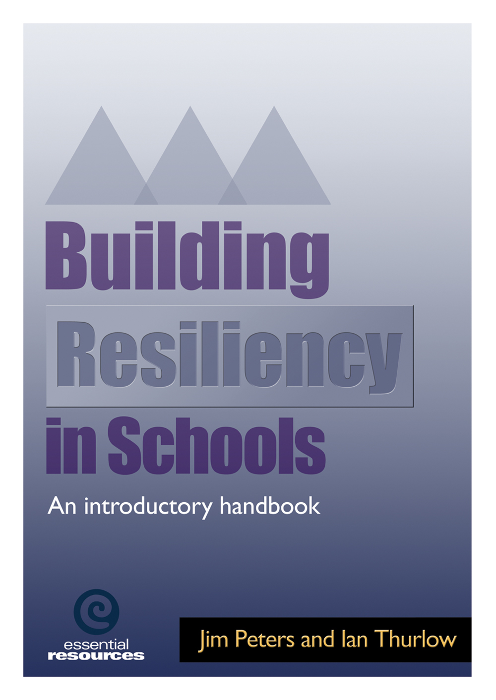 Building Resiliency in Schools