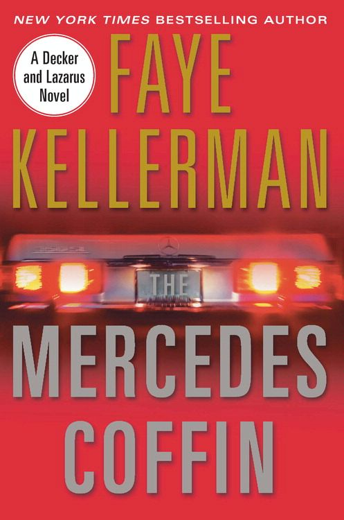 The Mercedes Coffin By: Faye Kellerman