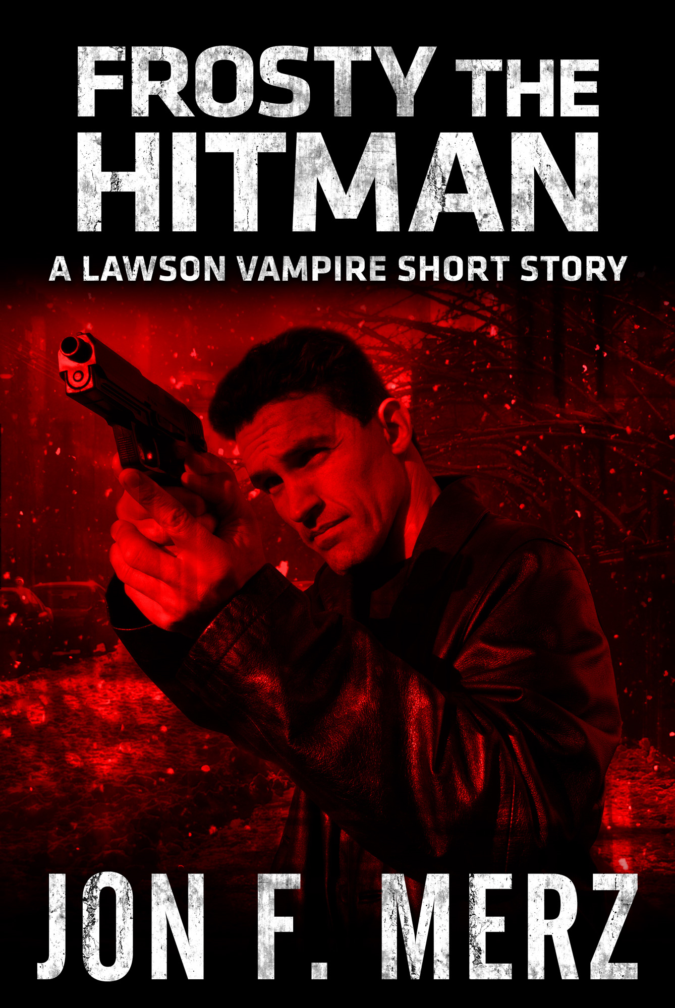 Frosty The Hitman: A Lawson Vampire Short Story
