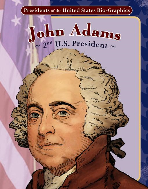 John Adams: 2nd U.S. President eBook: 2nd U.S. President eBook