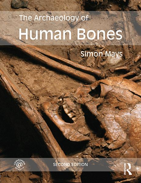 The Archaeology of Human Bones