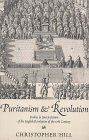 Puritanism & Revolution By: Christopher Hill