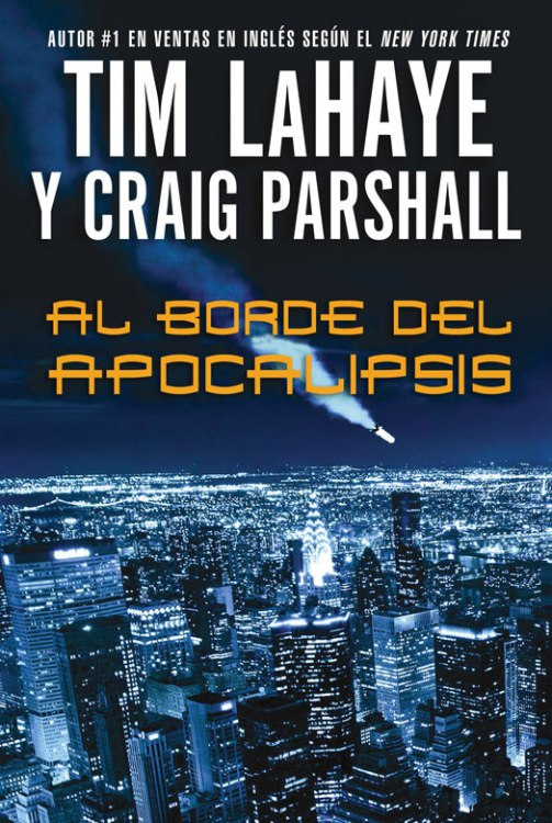 Al borde del Apocalipsis By: Tim   LaHaye