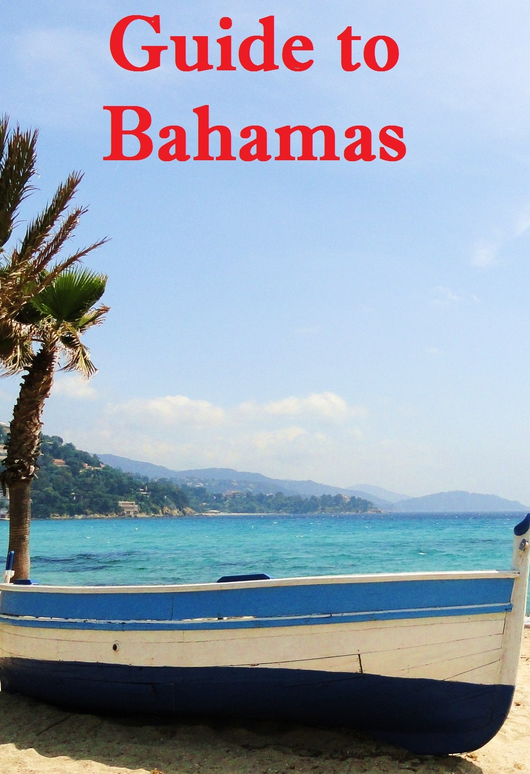 Guide to Bahamas