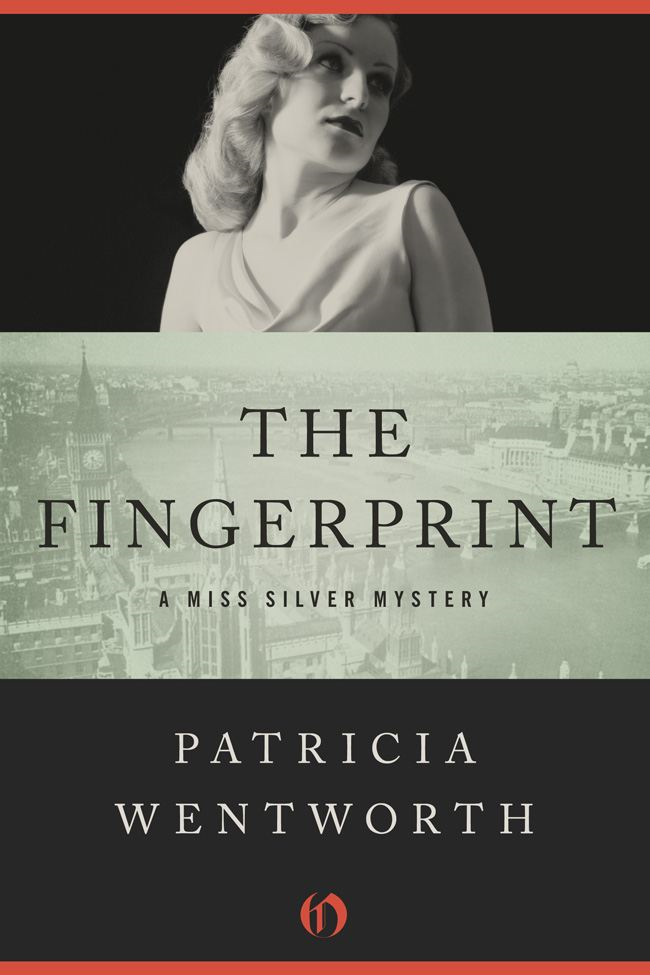 The Fingerprint By: Patricia Wentworth