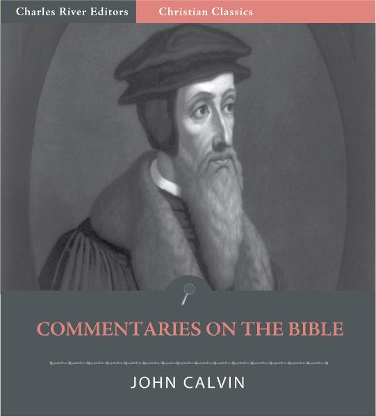 Commentaries on The Bible (Illustrated Edition)