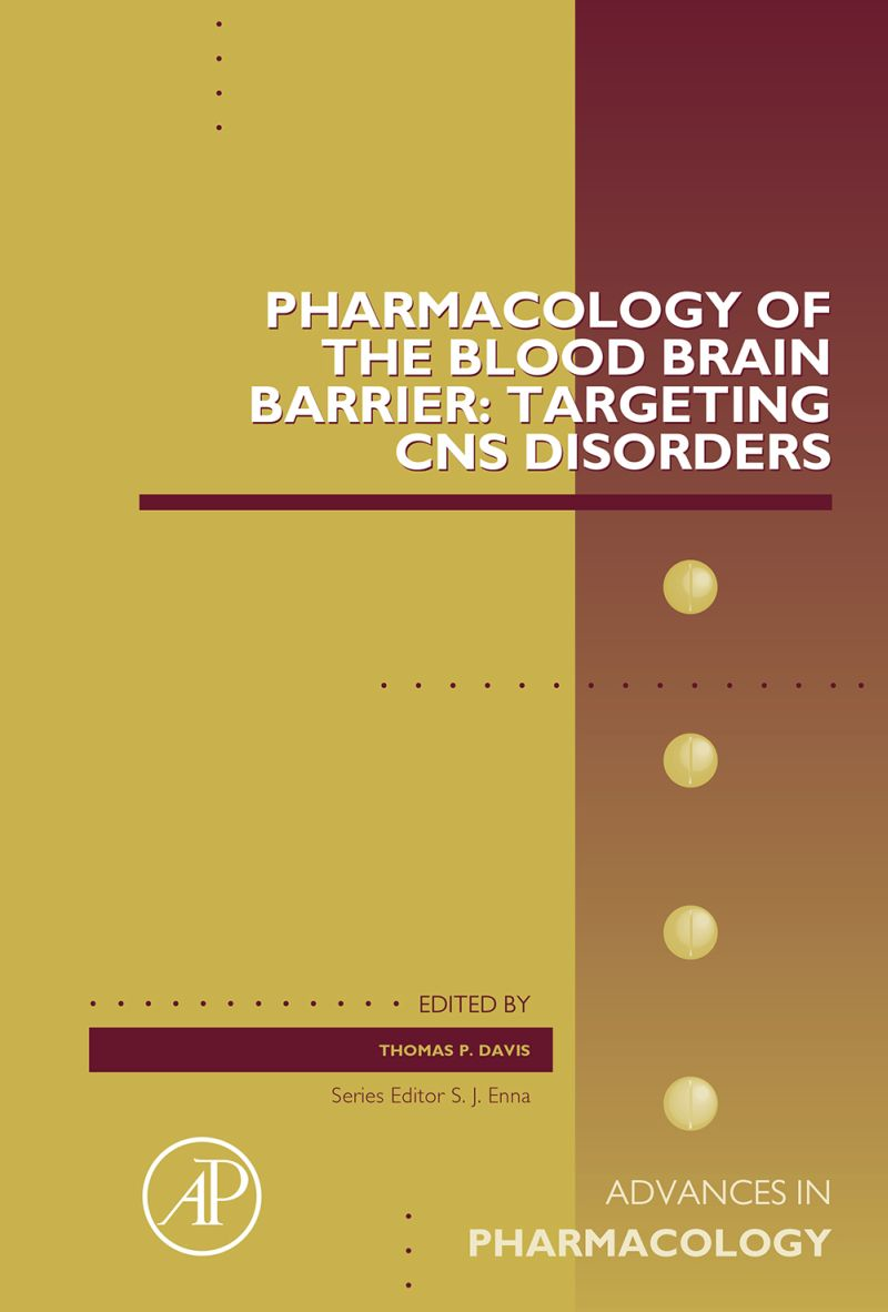 Pharmacology of the Blood Brain Barrier: Targeting CNS Disorders
