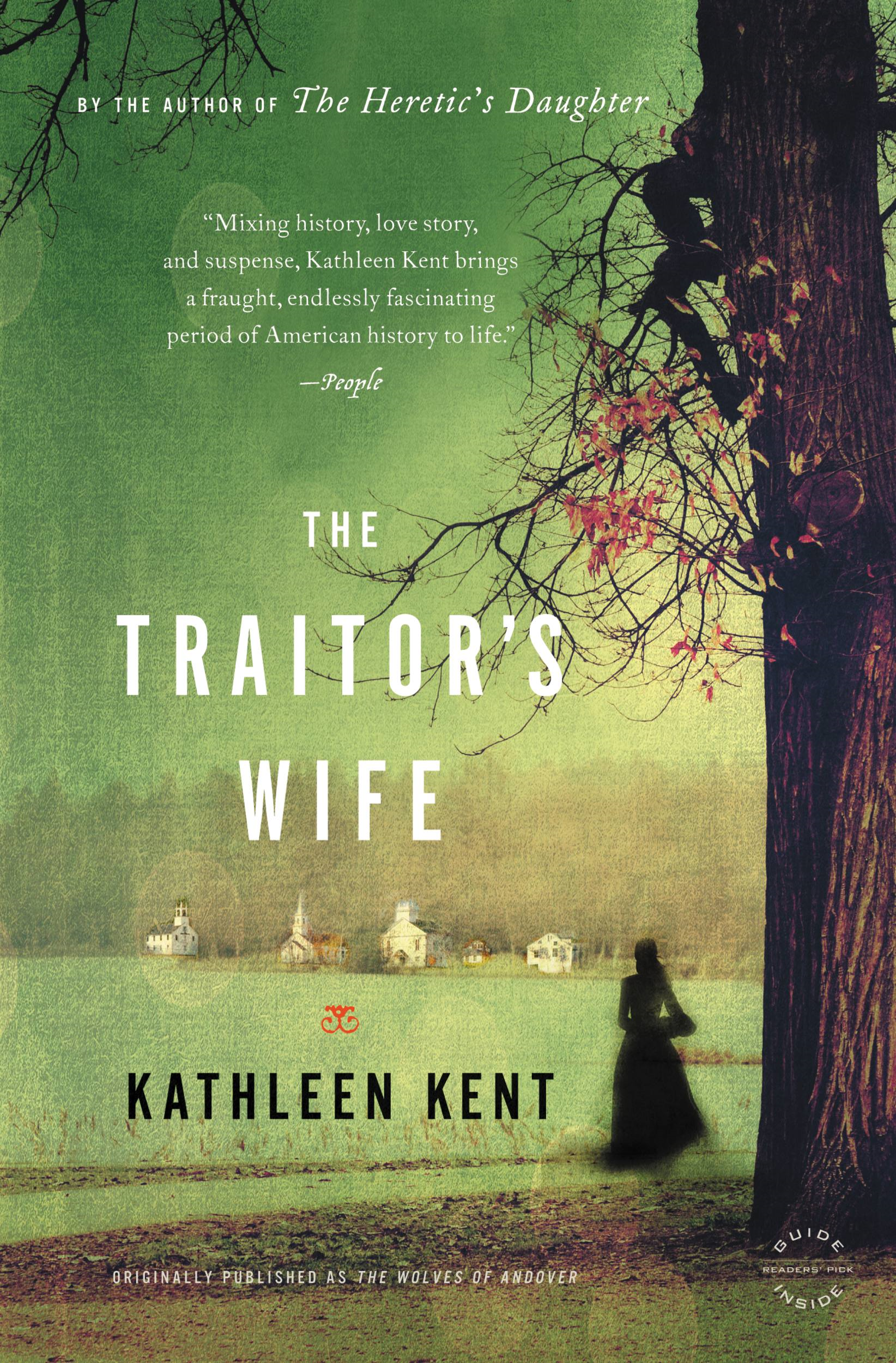 The Traitor's Wife By: Kathleen Kent