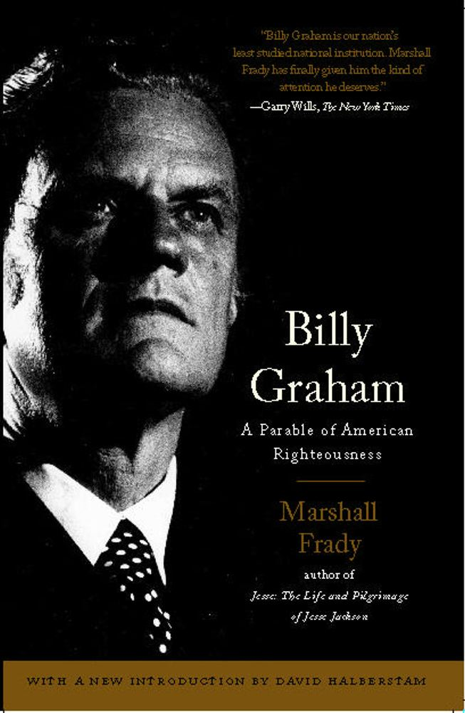 Billy Graham By: Marshall Frady