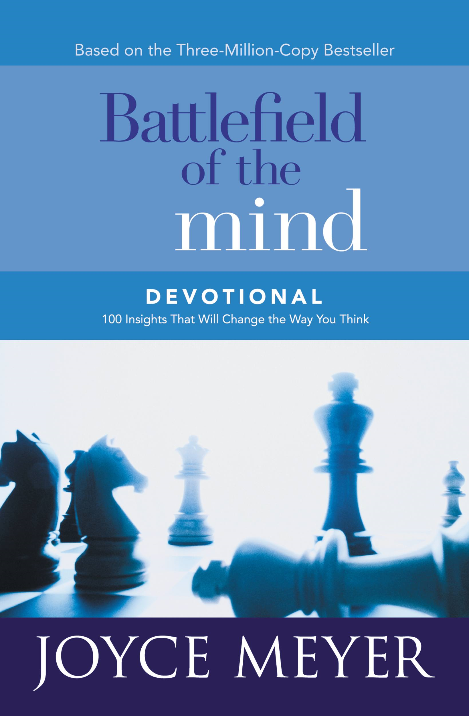 Battlefield of the Mind Devotional By: Joyce Meyer