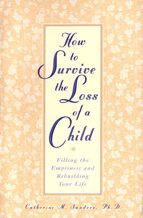 How to Survive the Loss of a Child