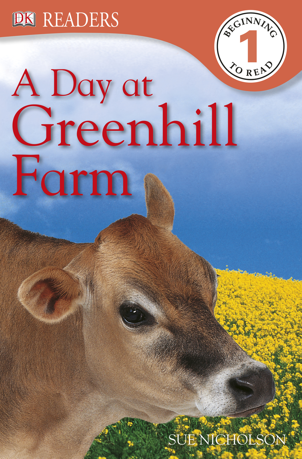DK Readers: A Day at Greenhill Farm By: Sue Nicholson