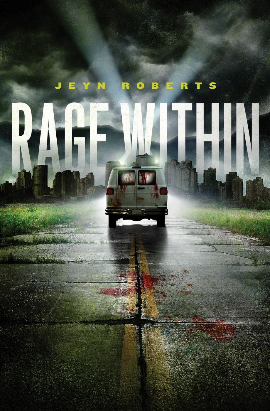 Rage Within By: Jeyn Roberts