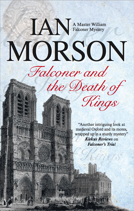 Falconer and the Death of Kings By: Ian Morson
