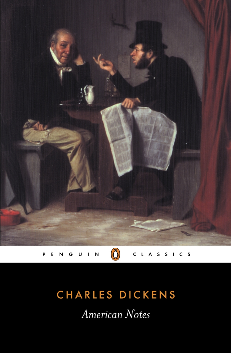 American Notes By: Charles Dickens