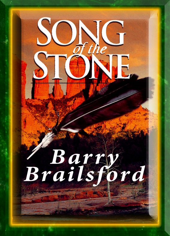 Song of the Stone By: Barry Brailsford