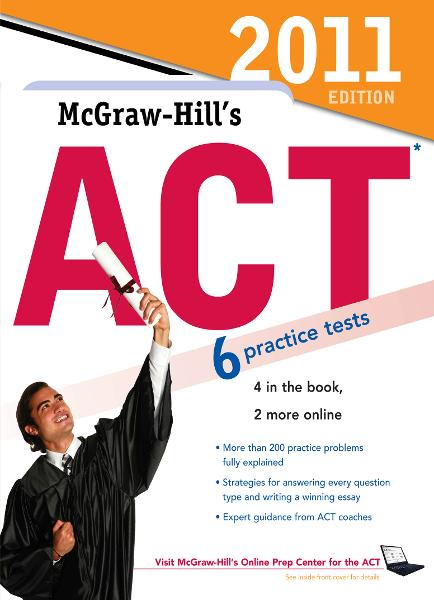 McGraw-Hill's ACT, 2011 Edition By: Steven Dulan