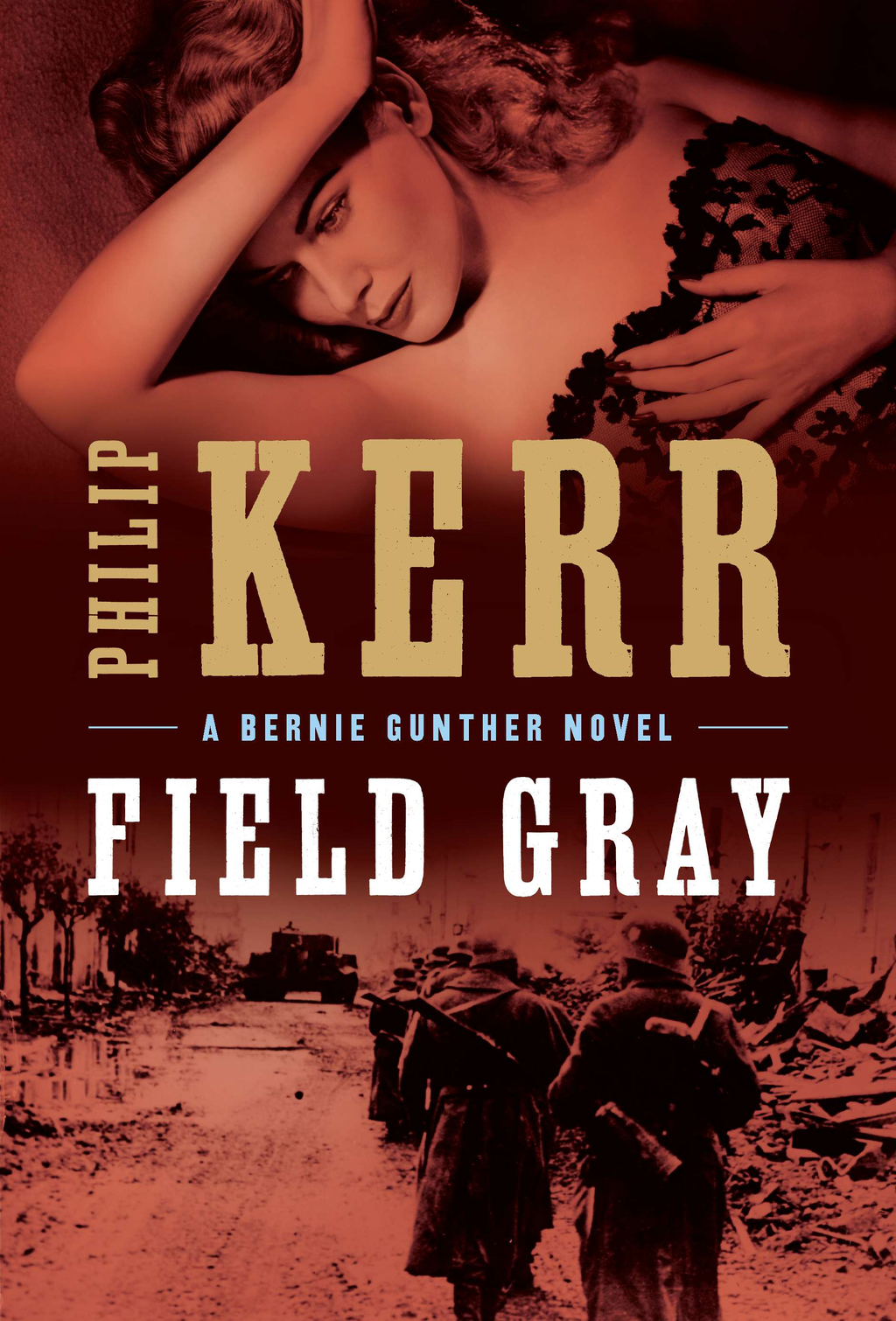 Field Gray By: Philip Kerr