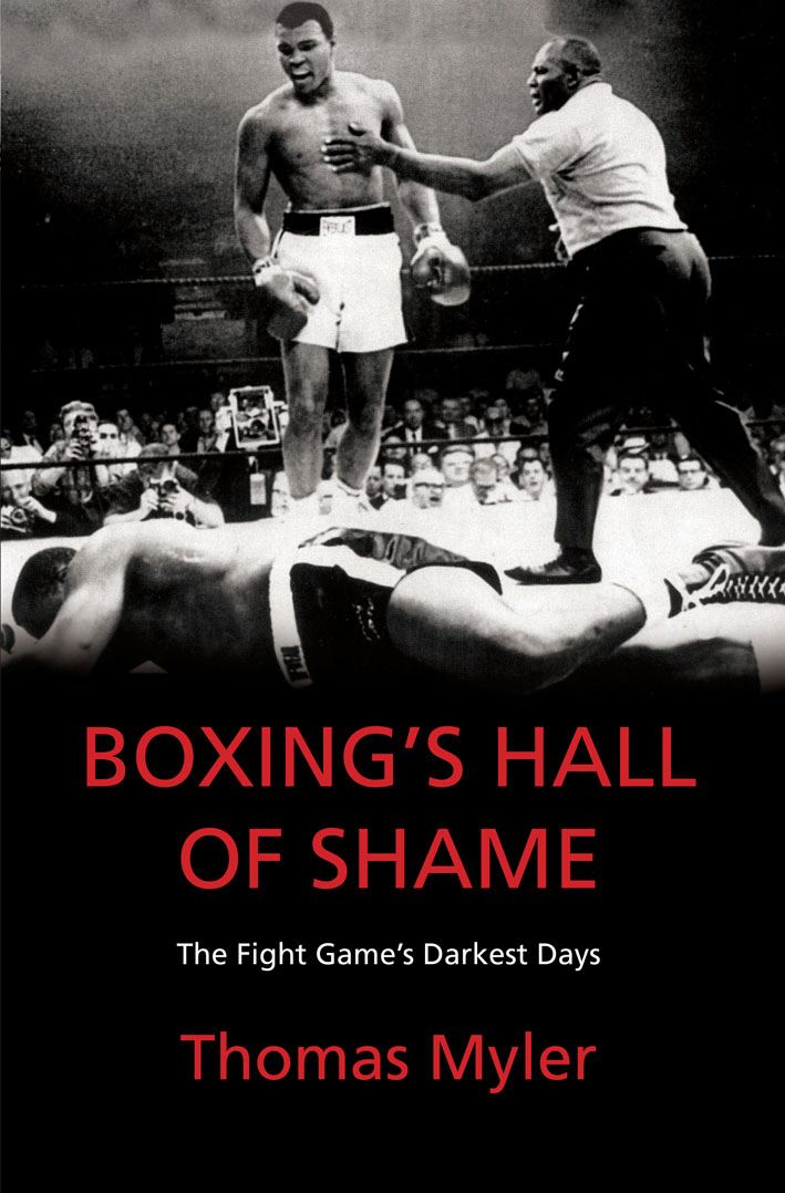Boxing's Hall of Shame The Fight Game's Darkest Days