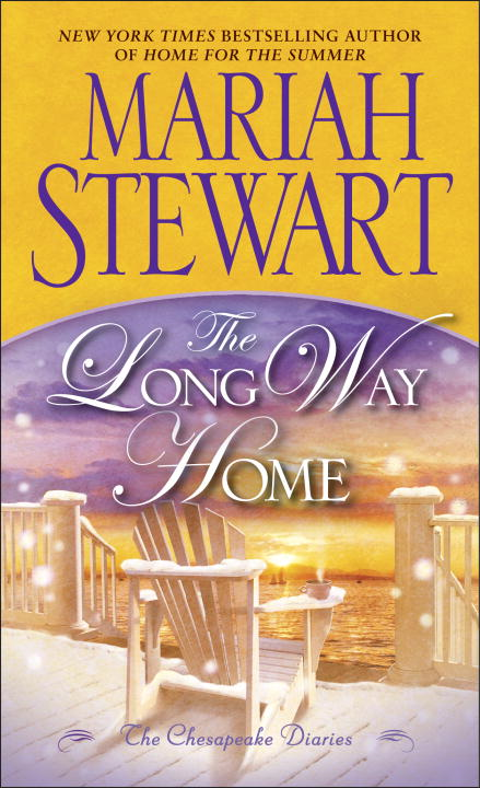 The Long Way Home By: Mariah Stewart