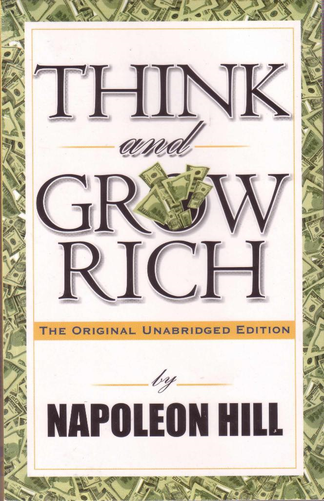 Think and Grow Rich (Original Unabridged Version)