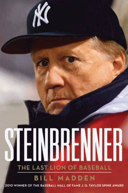 Steinbrenner By: Bill Madden