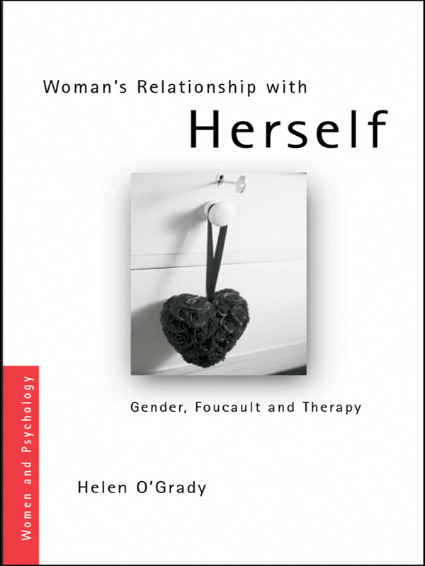 Woman's Relationship with Herself Gender,  Foucault and Therapy