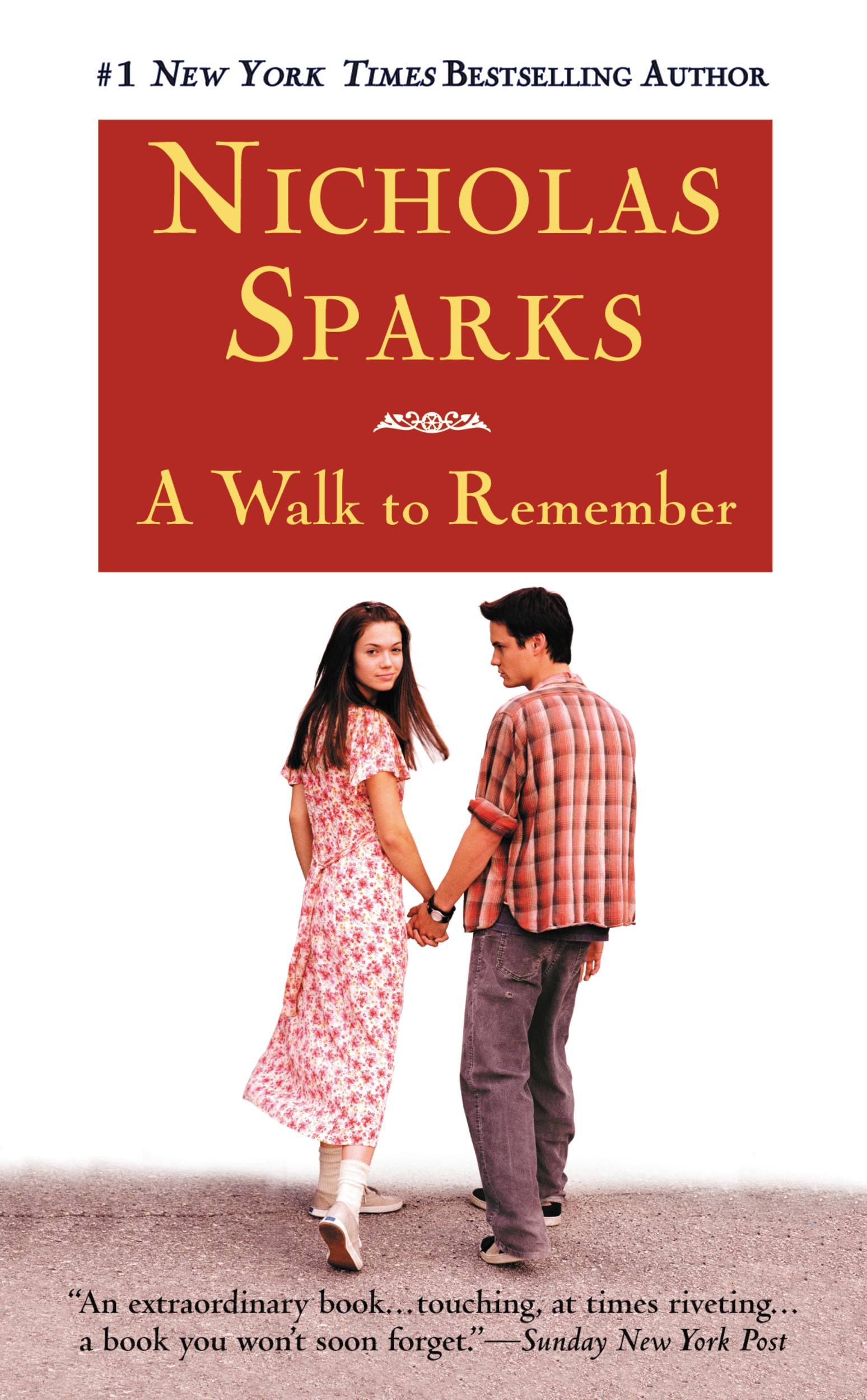 A Walk to Remember By: Nicholas Sparks