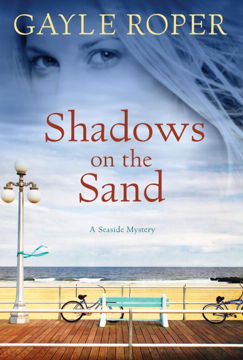 Shadows on the Sand By: Gayle Roper