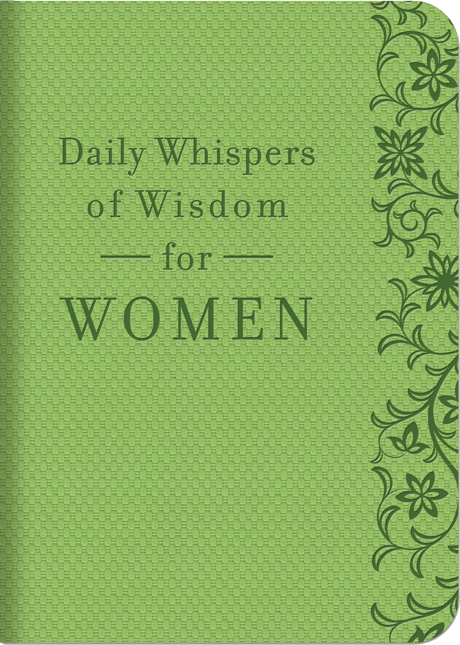 Daily Whispers of Wisdom for Women By: Barbour Publishing