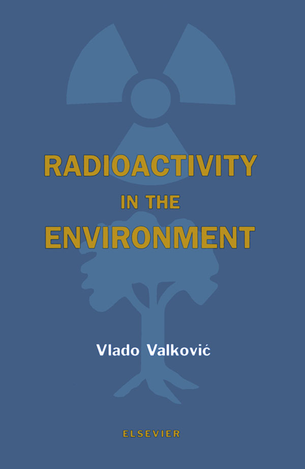 Radioactivity in the Environment Physicochemical aspects and applications