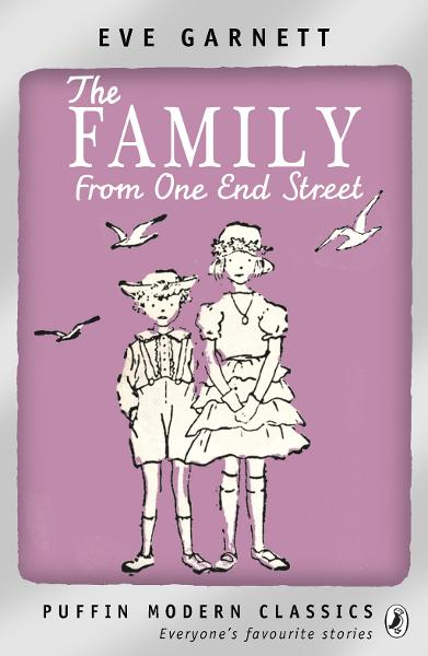 The Family from One End Street By: Eve Garnett