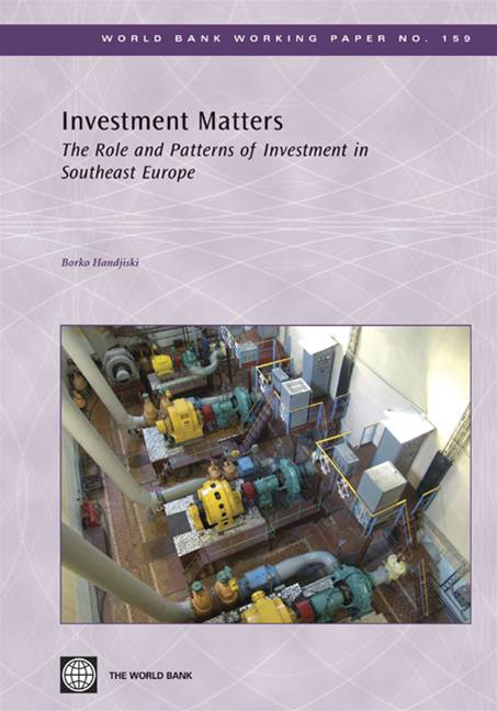 Investment Matters: The Role And Patterns Of Investment In Southeast Europe By: Handjiski Borko