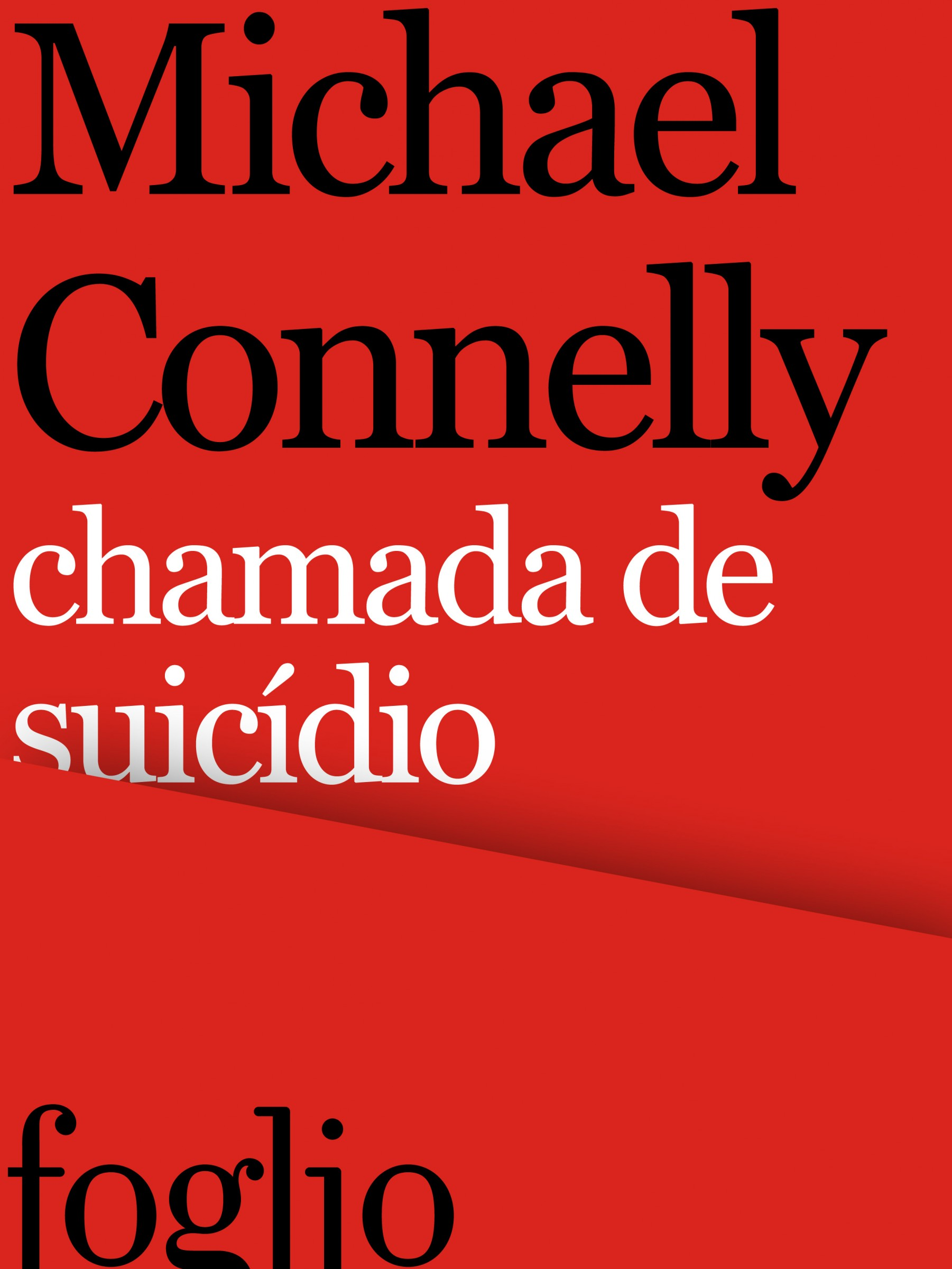 Michael Connelly - Chamada de suicídio