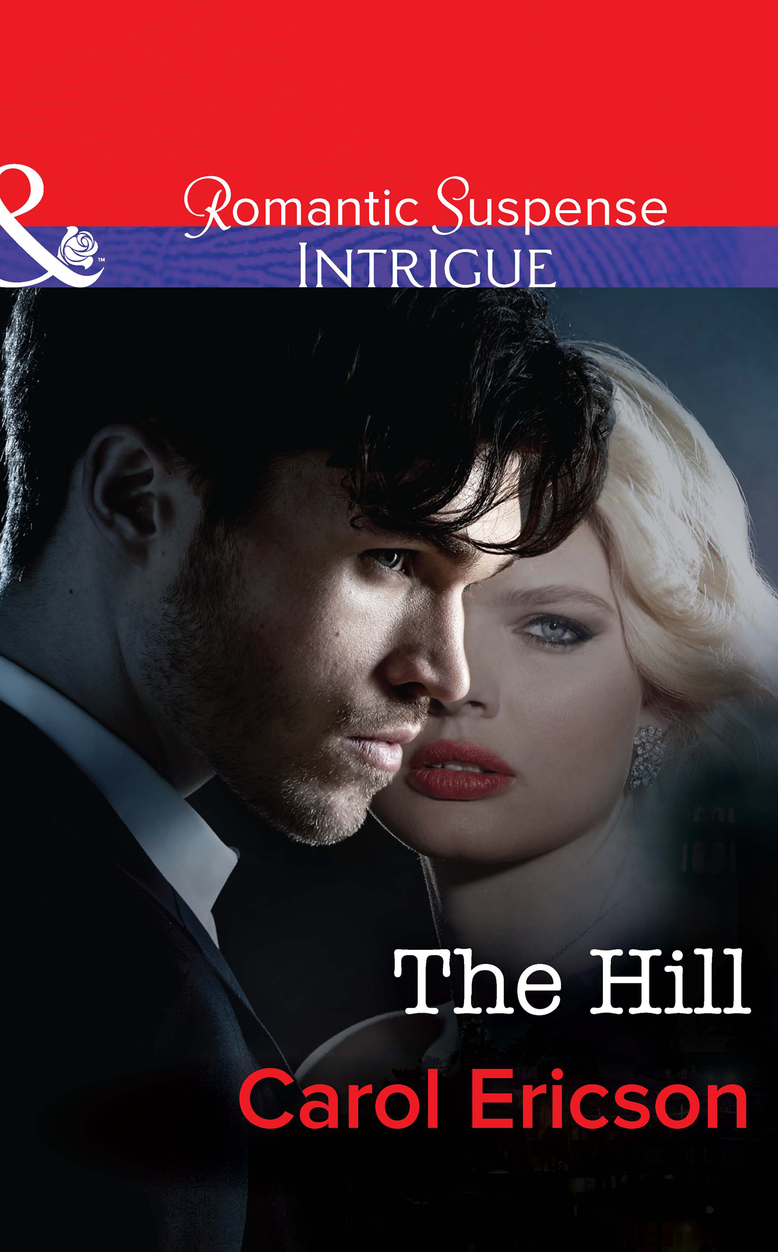 The Hill (Mills & Boon Intrigue) (Brody Law - Book 4)