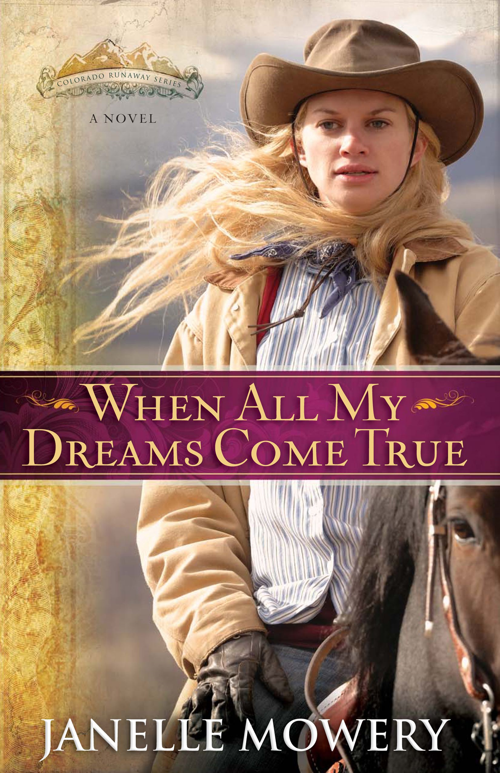 When All My Dreams Come True By: Janelle Mowery