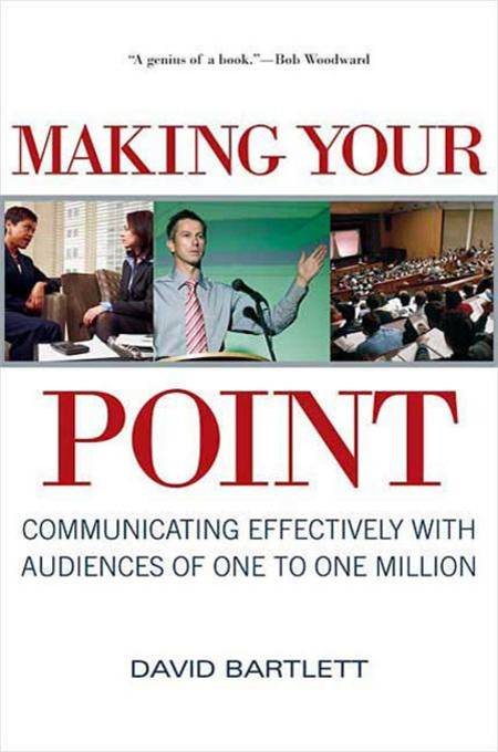 Making Your Point By: David Bartlett