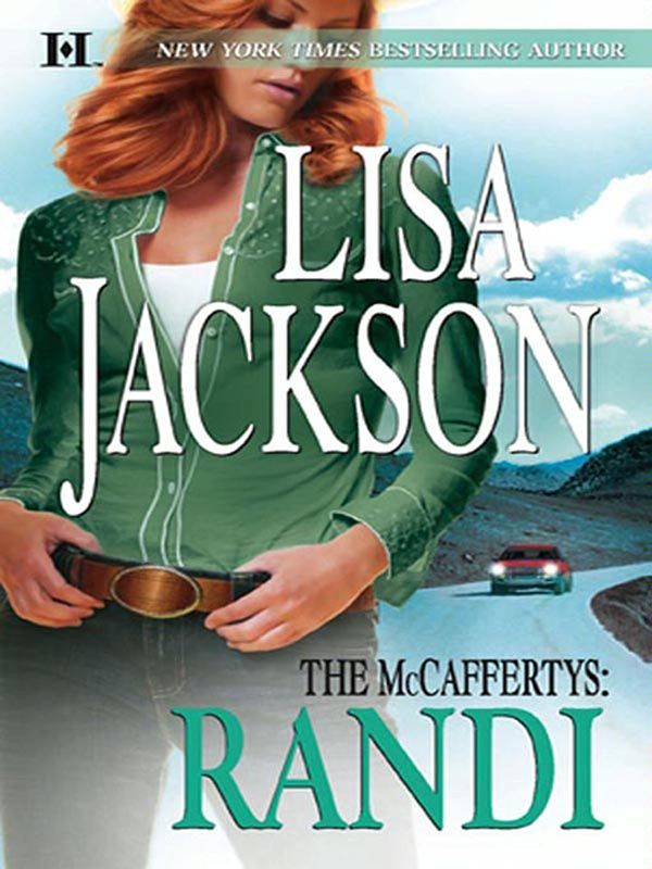 The McCaffertys: Randi By: Lisa Jackson