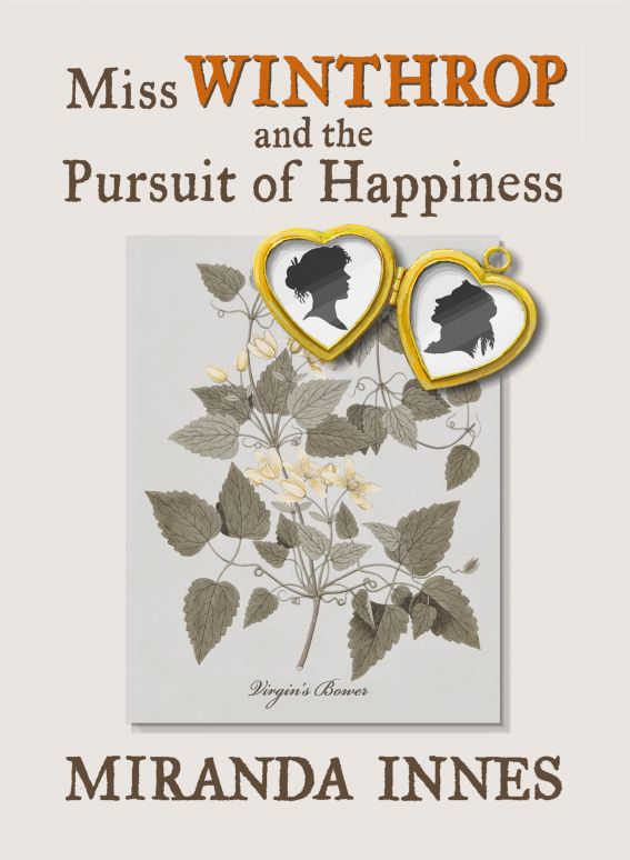 Miss Winthrop and the Pursuit of Happiness By: Miranda Innes
