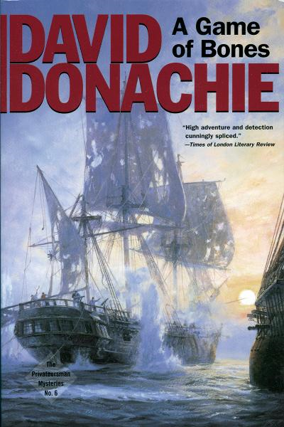 A Game of Bones By: David Donachie