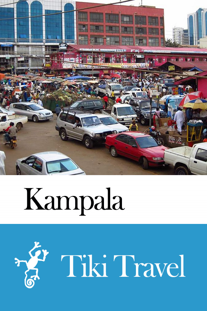 Kampala (Uganda) Travel Guide - Tiki Travel By: Tiki Travel