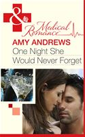 Picture Of - One Night She Would Never Forget (Mills & Boon Medical)