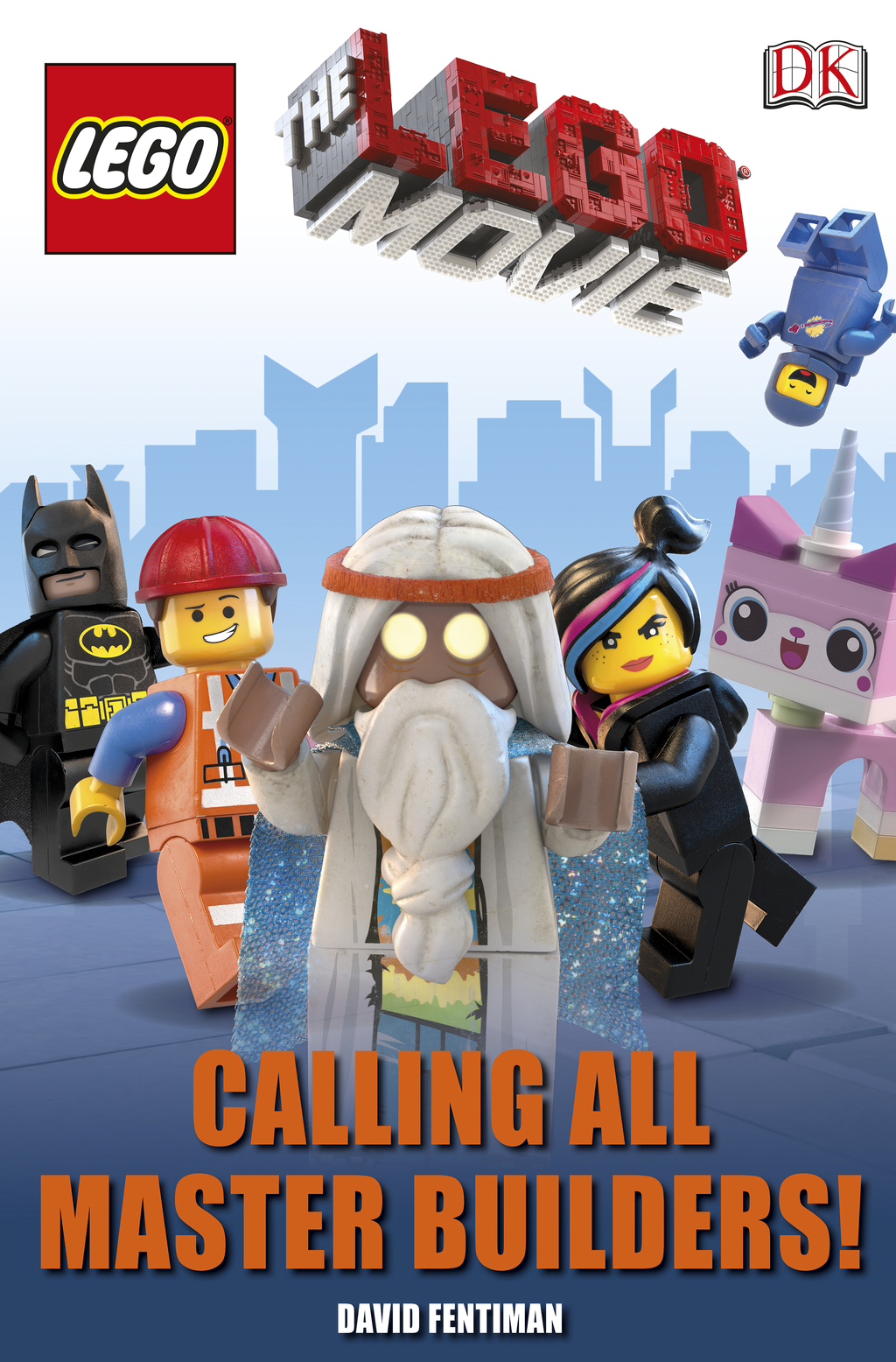 The LEGO� Movie Calling All Master Builders!