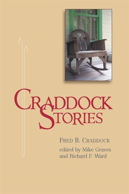 Craddock stories By: Fred B. Craddock