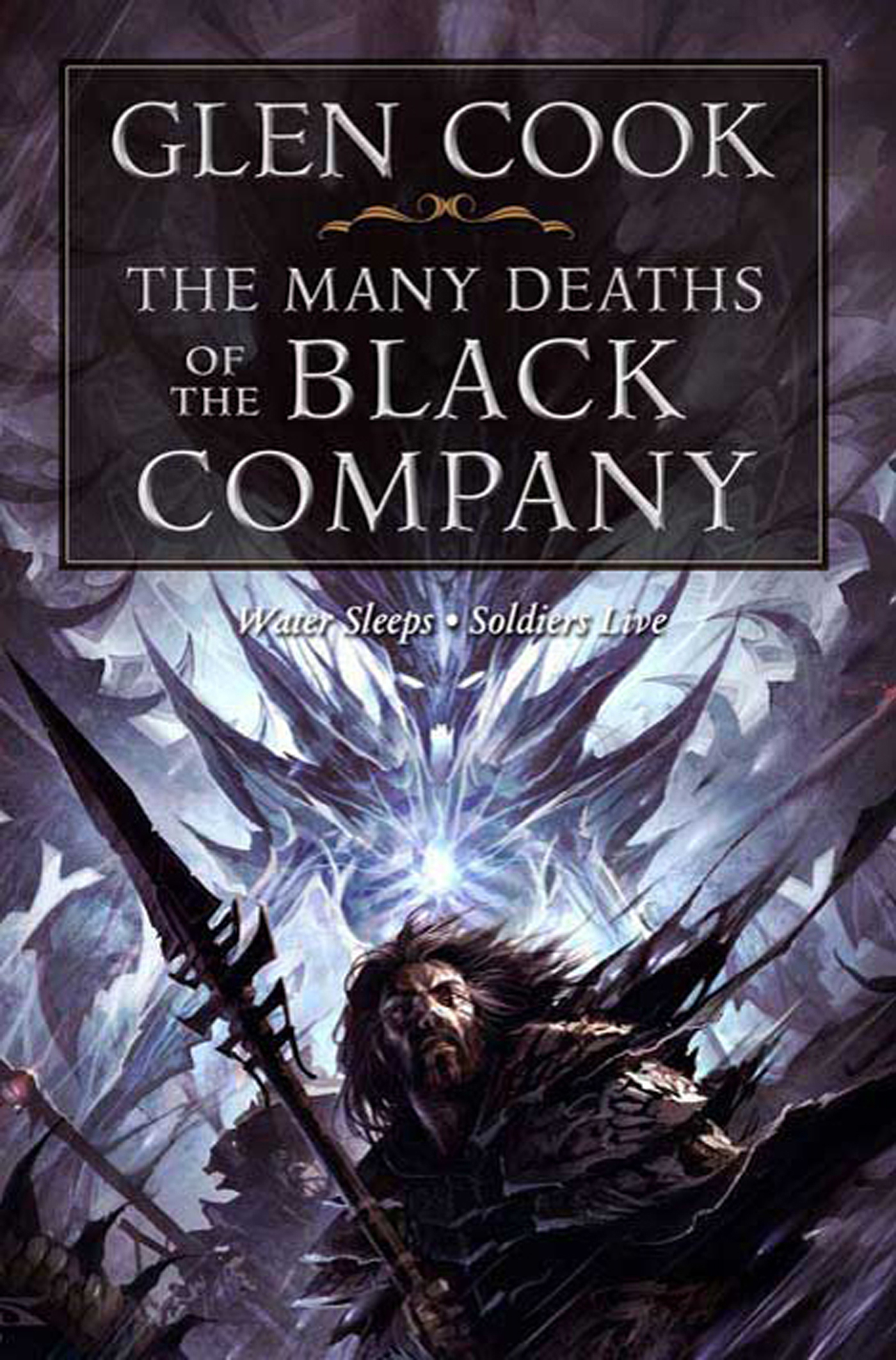 The Many Deaths of the Black Company By: Glen Cook