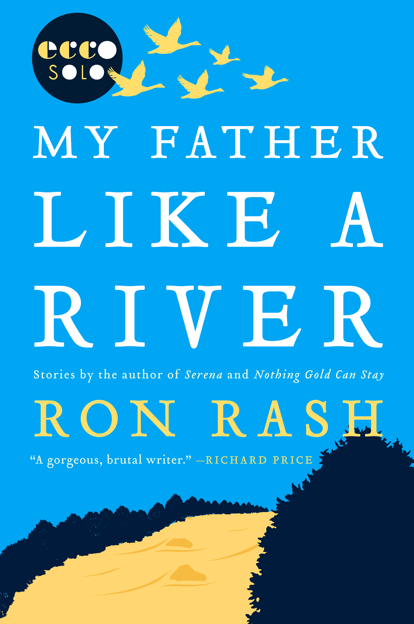 My Father Like a River