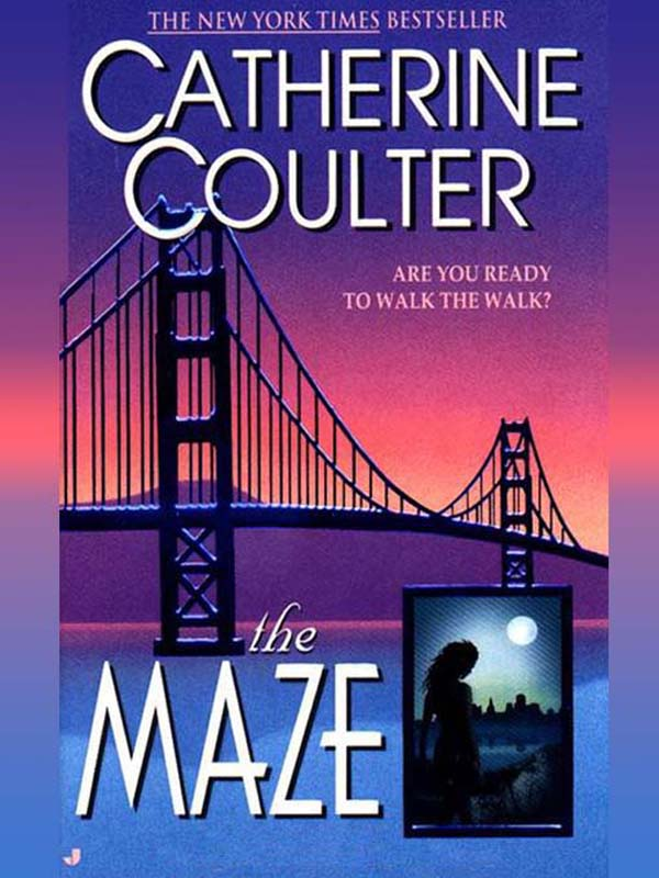 The Maze By: Catherine Coulter